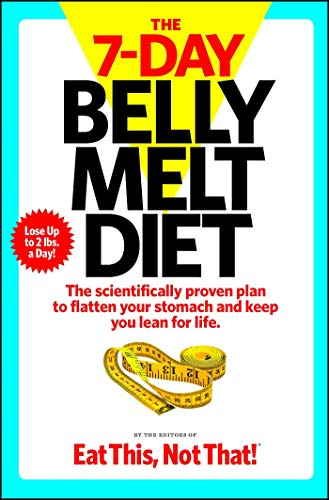 The 7-Day Belly Melt Diet: The...