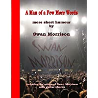 A Man of a Few More Words (English Edition)