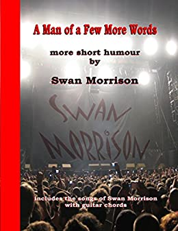 A Man of a Few More Words by [Morrison, Swan]