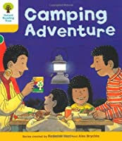 Oxford Reading Tree: Level 5: More Stories B: Camping Adventure by Roderick Hunt(2011-01-01)