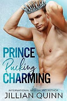 Prince Pucking Charming by [Quinn, Jillian]