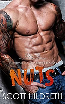 NUTS (Biker MC Romance Book 5) by [Hildreth, Scott]