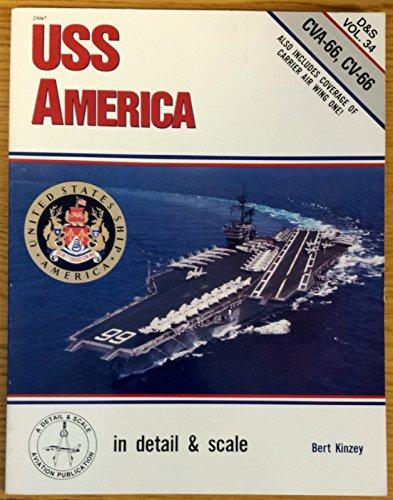 Uss America in Detail and Scale: Cva-66, Cv-66