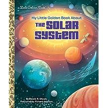 LGB My Little Golden Book About The Solar System: A Little Golden Book