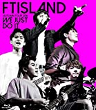 FTISLAND AUTUMN TOUR 2016 -WE JUST DO IT-【blu-ray】 -