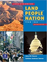 Land, People, Nation 2: A History of the United States (2nd Edition)