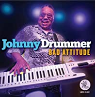 Bad Attitude by Johnny Drummer