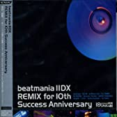 beatmania IIDX REMIX for 10th Success Anniversary