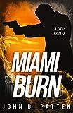 Miami Burn (Titus Series Book 1) (English Edition)
