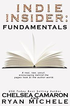 Indie Insider: Fundamentals by [Michele, Ryan, Camaron, Chelsea]