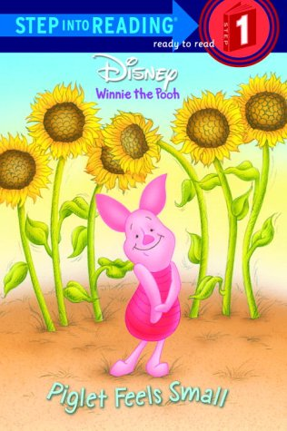 Piglet Feels Small (Step into Reading)の詳細を見る