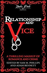 Relationship Add Vice: A Thrilling Mashup of Romance and Crime (English Edition)
