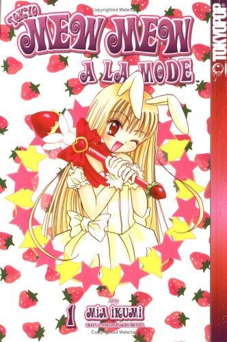 Tokyo Mew Mew a la Mode Volume 1 (Tokyo Mew Mew (Graphic Novels)) (v. 1)