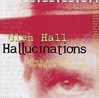 Hallucinations: Music & Words for Williams S.Burro