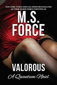 Valorous (Quantum Trilogy Book 2) by [Force, M.S., Force, Marie]