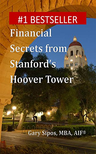 Financial Secrets From Stanford's Hoover Tower  (English Edition)