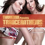 Thrivemix Presents: Trance Anthems