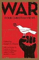 War: Four Christian Views