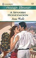 A Spanish Honeymoon (Harlequin Romance)