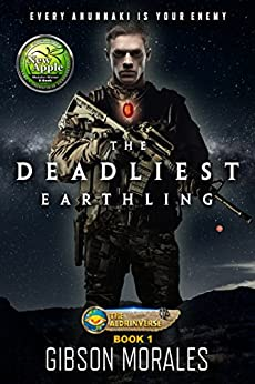 The Deadliest Earthling (The Aldrinverse Book 1) by [Morales, Gibson]
