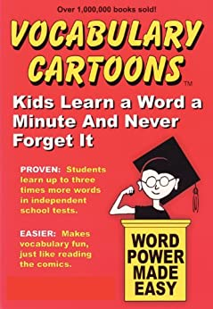 Vocabulary Cartoons: Kids Learn a Word a Minute and Never Forget It. by [Burchers, Bryan, Burchers Jr., Sam, Burchers III, Sam]