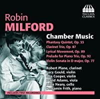 Robin Milford: Chamber Music by Alice Neary