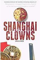 Shanghai Clown (Master Shanghai Series)