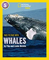 Face to Face with Whales: Level 5 (National Geographic Readers)