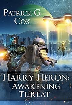 Harry Heron: Awakening Threat by [Cox, Patrick G.]