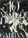 DOLCE&GABBANA 10 Years of Dolce & Gabbana
