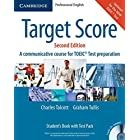 Target Score Student's Book with Audio CDs (2), Test booklet with Audio CD and Answer Key: A Communicative Course for TOEIC® Test Preparation