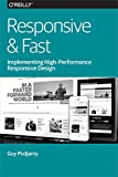 Responsive & Fast: Implementing High-Performance Responsive Design (English Edition)