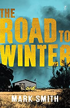 The Road to Winter (Wilder Trilogy) by [Smith, Mark]