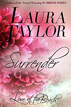 [TAYLOR, LAURA]のSURRENDER: Love at the Beach, #2 (English Edition)
