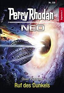 Perry Rhodan Neo 230: Ruf des Dunkels: Staffel: Sagittarius (German Edition)
