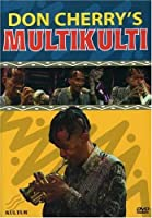 Don Cherry's Multikulti [DVD] [Import]