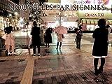 NOUVELLES PARISIENNES: Ginza XXI