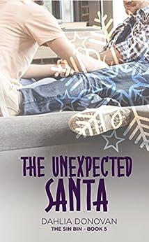 The Unexpected Santa (The Sin Bin Book 5) by [Donovan, Dahlia]