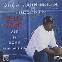 Sit&Soak: Tha Album
