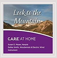 Look to the Mountain: Care at Home