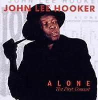 Alone 1st Concert