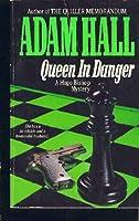 Queen in Danger