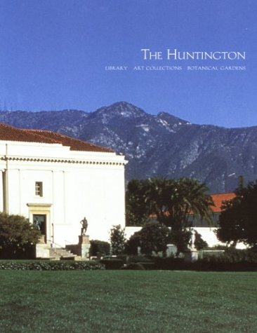 Download The Huntington Library Art Collections and Botanical Gardens 0873281349