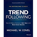 Trend Following: How to Make a Fortune in Bull, Bear, and Black Swan Markets (Wiley Trading) (English Edition)