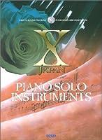 X JAPAN/ピアノ・ソロ・インストゥルメンツ (CD付)
