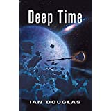 Star Carrier (6) - Deep Time: AN EPIC ADVENTURE FROM THE MASTER OF MILITARY SCIENCE FICTION: Book 6