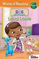 Doc McStuffins Loud Louie (World of Reading)