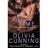 Double Time: A Scorching Erotic Romance with a Threesome as Hot in the Sheets as They Are on the Stage (Sinners on Tour Book