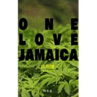 ONE LOVE JAMAICA