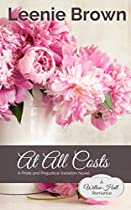 At All Costs: A Pride and Prejudice Variation Novel (Willow Hall Romance Book 4) (English Edition)